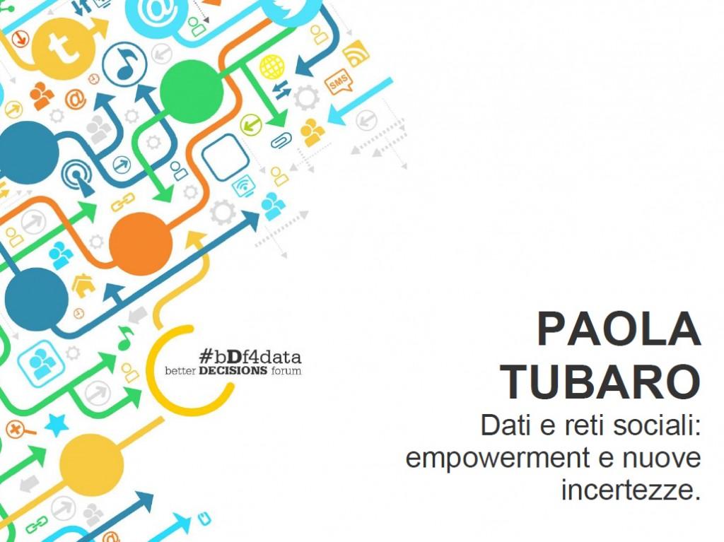 DATI E RETI SOCIALI: la presentazione di Paola Tubaro a #bDf4data
