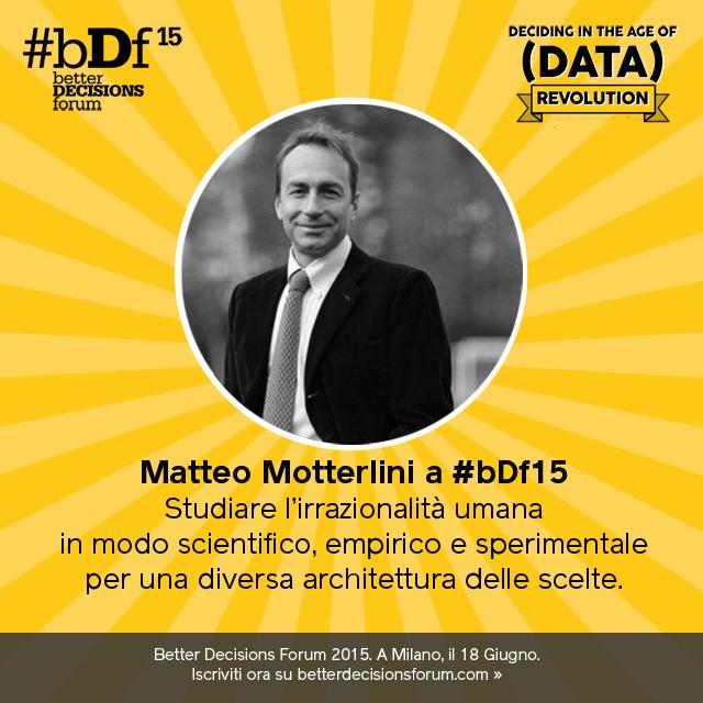 Il neuroeconomista Matteo Motterlini a #bDf15
