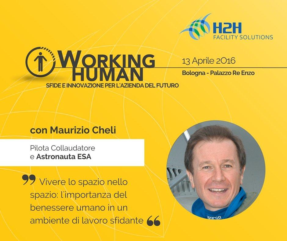 L'astronauta Maurizio Cheli a #bDfH2H #WorkingHuman